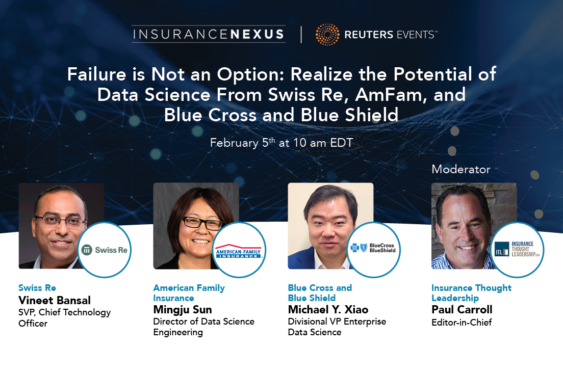 Webinar: Failure is Not an Option. Realize the Potential of Data Science From Swiss Re, AmFam, and Blue Cross and Blue Shield
